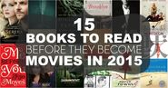 15 Books to Read Before They Hit Theaters in 2015