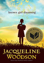 2014 National Book Award Winner: Brown Girl Dreaming by Jacqueline Woodson