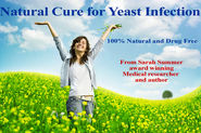 Natural Cure for Yeast Infection - Get rid of Candida, yeast, thrush infection, Natural Treatment Home Remedy