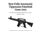 Best Fully Automatic Tippmann Paintball Guns 2015