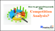 How to get good Keywords with Competitive Analysis?