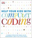 Help Your Kids with Computer Coding by DK Publishing