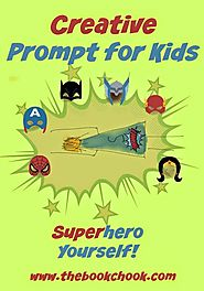 Creative Prompt for Kids - Superhero Yourself