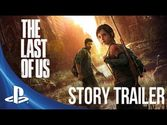 The Last of Us - Story Trailer