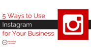 5 Ways to Use Instagram for Your Business - ME Marketing Services, LLC