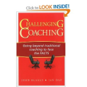 Challenging Coaching: Going Beyond Traditional Coaching to Face the FACTS: John Blakey, Ian Day: 9781904838395: Amazo...