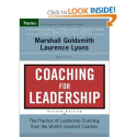 Coaching for Leadership: The Practice of Leadership Coaching from the World's Greatest Coaches: Marshall Goldsmith, L...