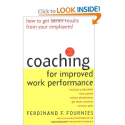 Coaching for Improved Work Performance, Revised Edition: Ferdinand Fournies, Ferdinand F. Fournies: 9780071352932: Am...