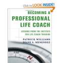 Amazon.com: Becoming a Professional Life Coach: Lessons from the Institute of Life Coach Training (9780393705058): Pa...