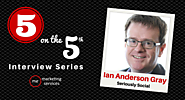 5 on the 5th Interview: Ian Anderson Gray - ME Marketing Services, LLC