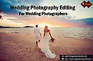 Wedding Photography Editing Services for Wedding Photographers