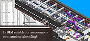 Is BIM suitable for autonomous construction scheduling?