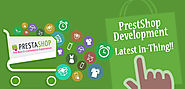 PrestaShop Development is the Latest In-Thing