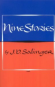 Nine Stories: J.D. Salinger