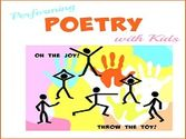 Performing Poetry With Kids