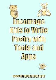 Encourage Kids to Write Poetry with Tools and Apps