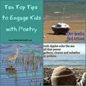Ten Top Tips to Engage Kids with Poetry
