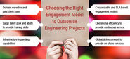 Choosing the Right Engagement Model to Outsource Engineering Projects