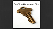 Important First Time Home Buyer Tips