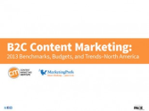 2013 B2B Content Marketing Benchmarks, Budgets and Trends, North America