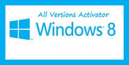 Windows 8 Activator Kj, KMS, by Daz Full Free Download
