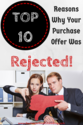 Top 10 Reasons Why Your Purchase Offer Was Rejected