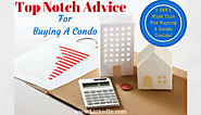 Top Notch Advice For Buying A Condo