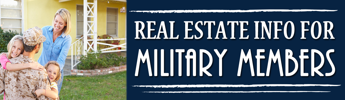 Headline for Real Estate Information for Military Members