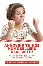 The Most Annoying Things Home Sellers Deal With