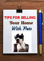 Tips to Sell A Home With Pets