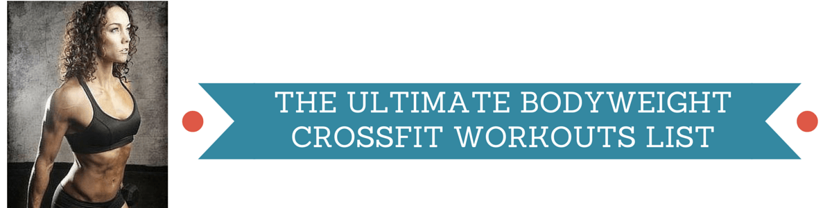 Headline for Big List of Crossfit Bodyweight Workouts