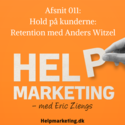 Help Marketing podcast med Eric Ziengs