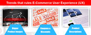 A Glimpse of The Current Trends that Rules E-Commerce User Experience (UX)