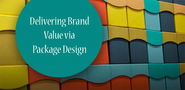 Delivering Brand Value via Package Design