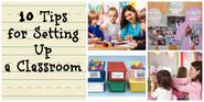 Tips for Setting Up a Classroom