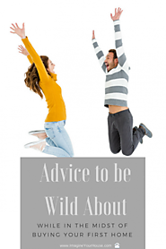 Advice to Be Wild About While in the Midst of Buying Your First Home | Southeast Florida Real Estate