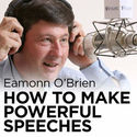 How to Make Powerful Speeches