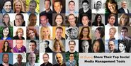46 Experts Share Their Top Social Media Management Tools