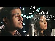 Duaa (Acoustic) | Sanam ft. Sanah Moidutty
