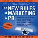 The New Rules of Marketing and PR: How to Use Social Media, Online Video, Mobile Applications, Blogs, News Releases, ...