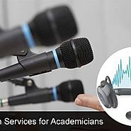 Transcription Services for Academicians - A Breath of Fresh Air for Students and Educators