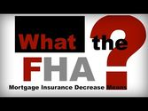 3 Perfect Reasons You should be be Excited About the Decrease in FHA MIP!