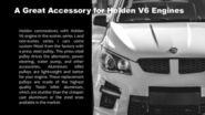 A Great Accessory for Holden V6 Engines