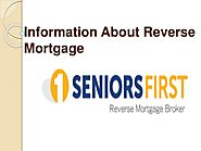 Information About Reverse Mortgage