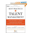 Best Practices in Talent Management: How the World's Leading Corporations Manage, Develop, and Retain Top Talent Pfei...