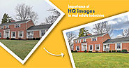 Importance of HQ images in real estate industries.