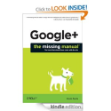 Google+: The Missing Manual (Missing Manuals): Kevin Purdy: Amazon.com: Kindle Store