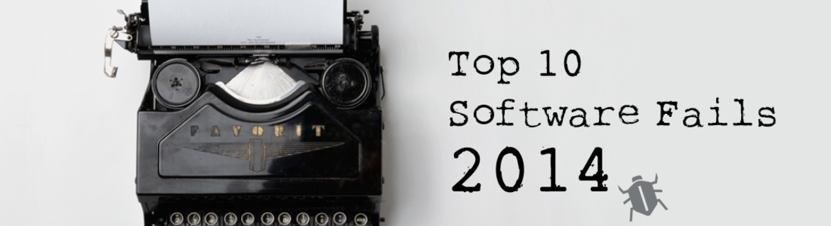 Headline for The top software failures of 2014
