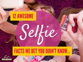 12 Awesome Selfie Facts That We Bet You Didn't Know