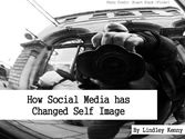 How Social Media has Changed Self Image Flipbook